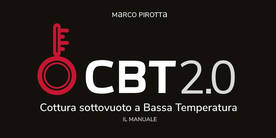 CBT2.0: il manuale di cottura sottovuoto a bassa temperatura